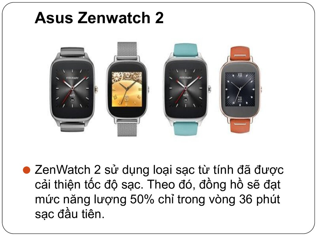 Asus Zenwatch 2 ⚫ ZenWatch 2 sử dụng loại sạc t...