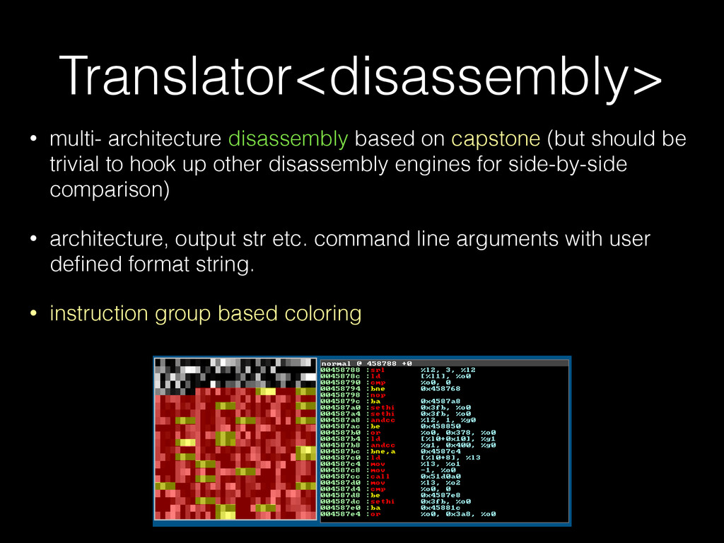 Translator<disassembly> • multi- architecture d...