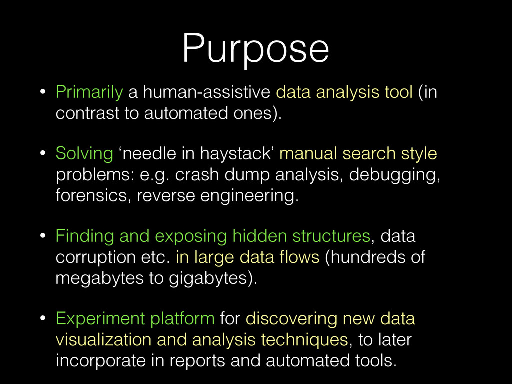 Purpose • Primarily a human-assistive data anal...