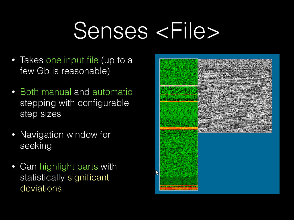 Senses <File> • Takes one input file (up to a fe...