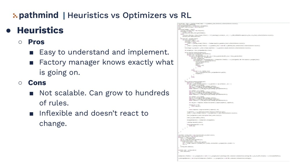 ● Heuristics ○ Pros ■ Easy to understand and im...