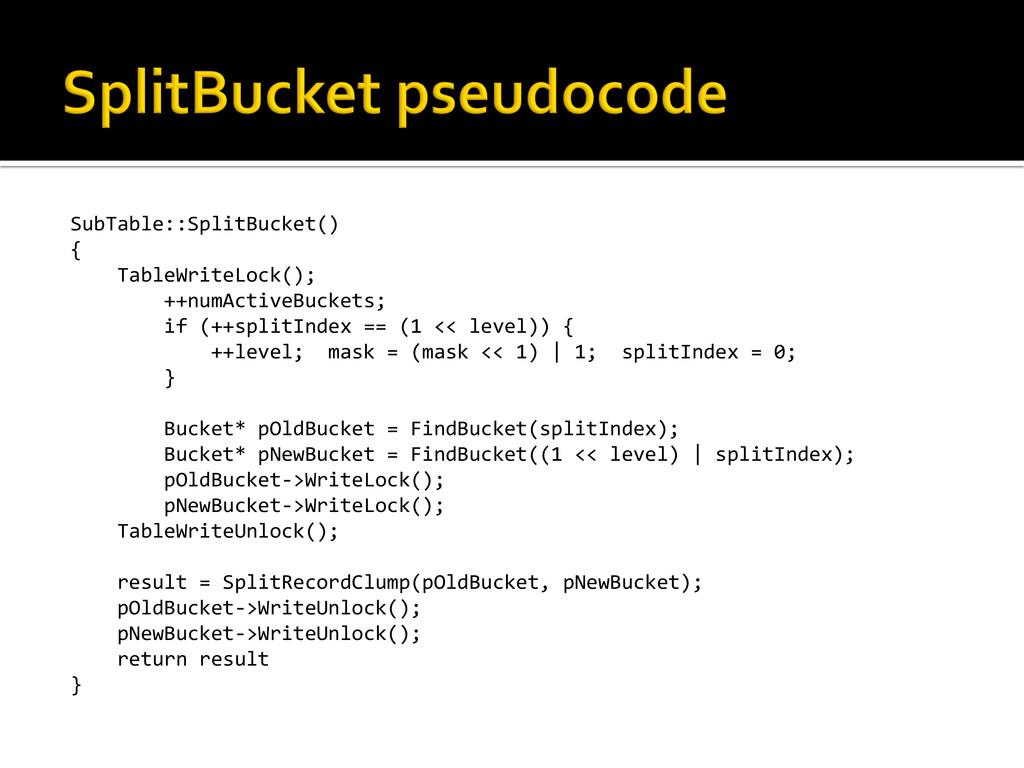 SubTable::SplitBucket()  {     ...