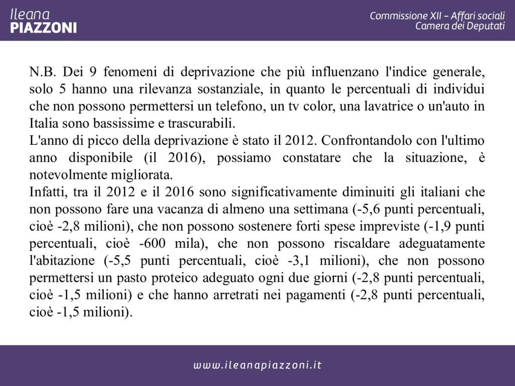 N.B. Dei 9 fenomeni di deprivazione che più inf...