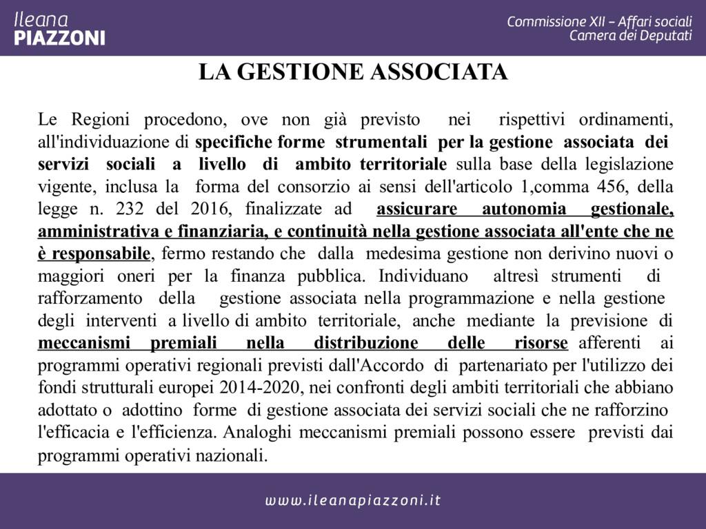 LA GESTIONE ASSOCIATA Le Regioni procedono, ove...