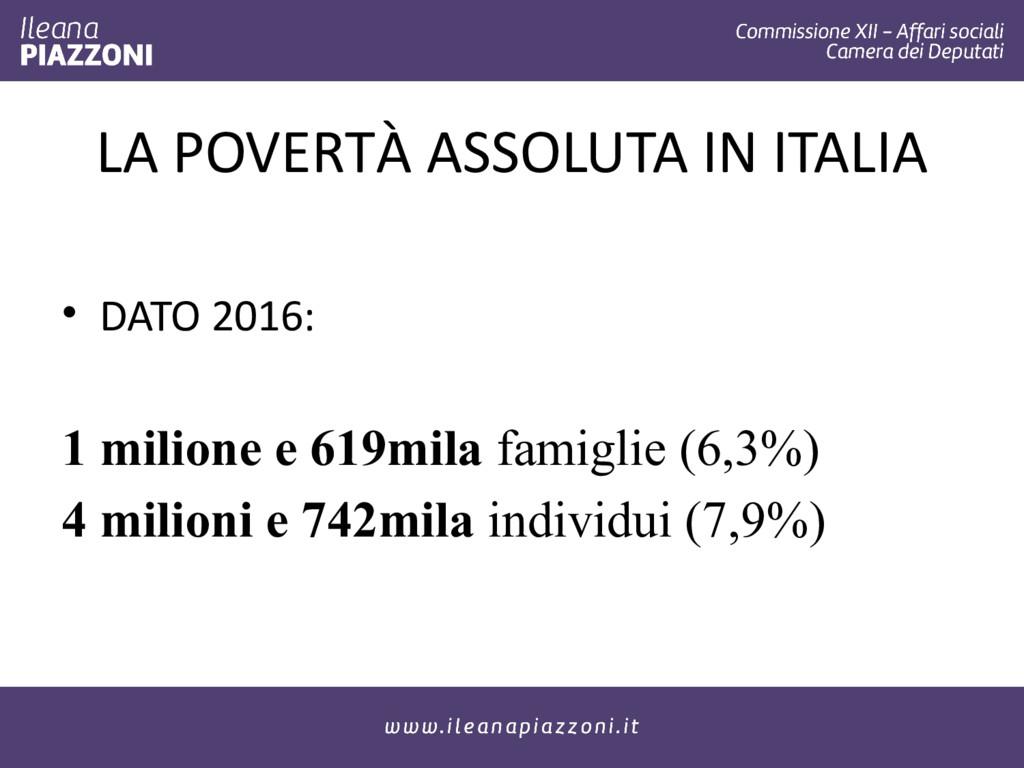 LA POVERTÀ ASSOLUTA IN ITALIA • DATO 2016: 1 mi...