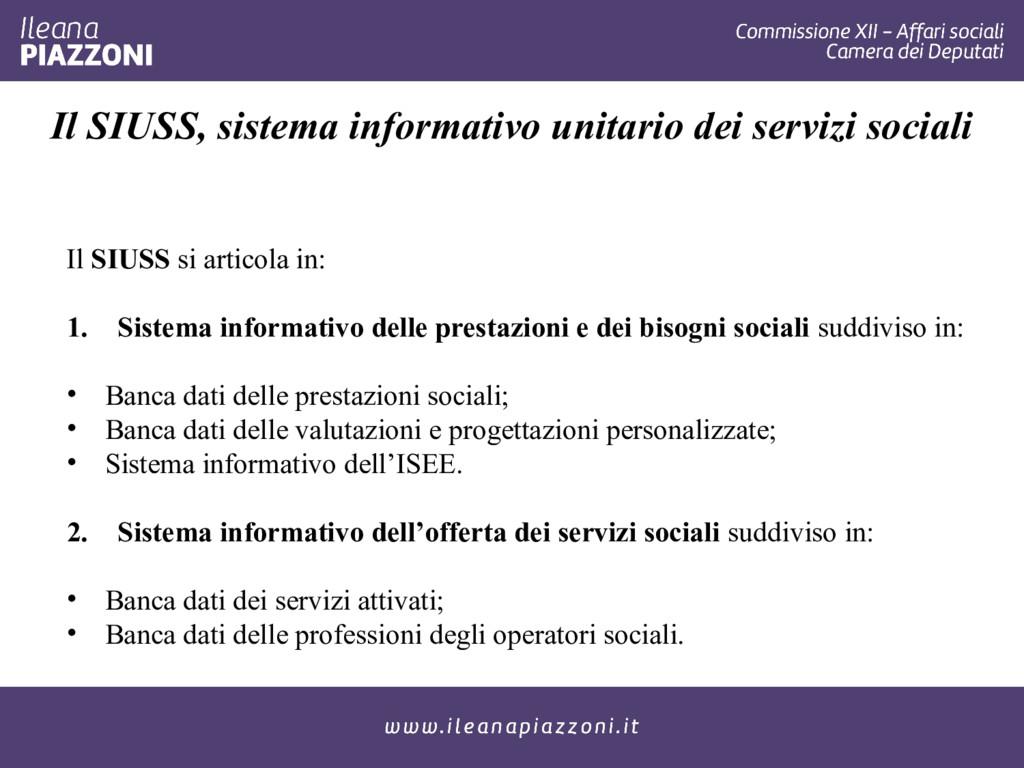 Il SIUSS si articola in: 1. Sistema informativo...