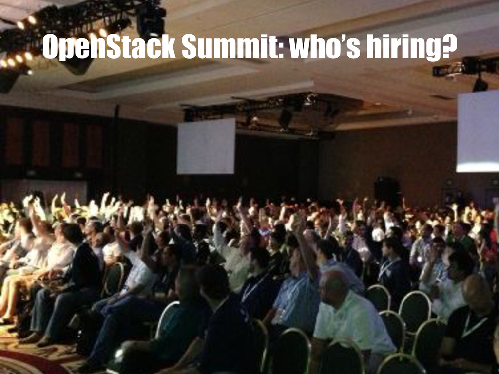 OpenStack Summit: who's hiring?