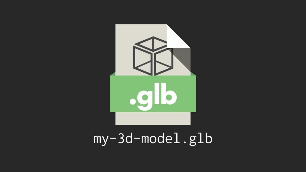 my-3d-model.glb