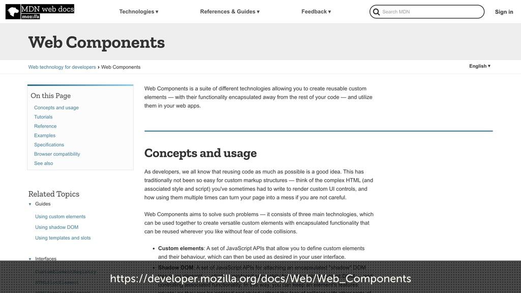 https://developer.mozilla.org/docs/Web/Web_Comp...