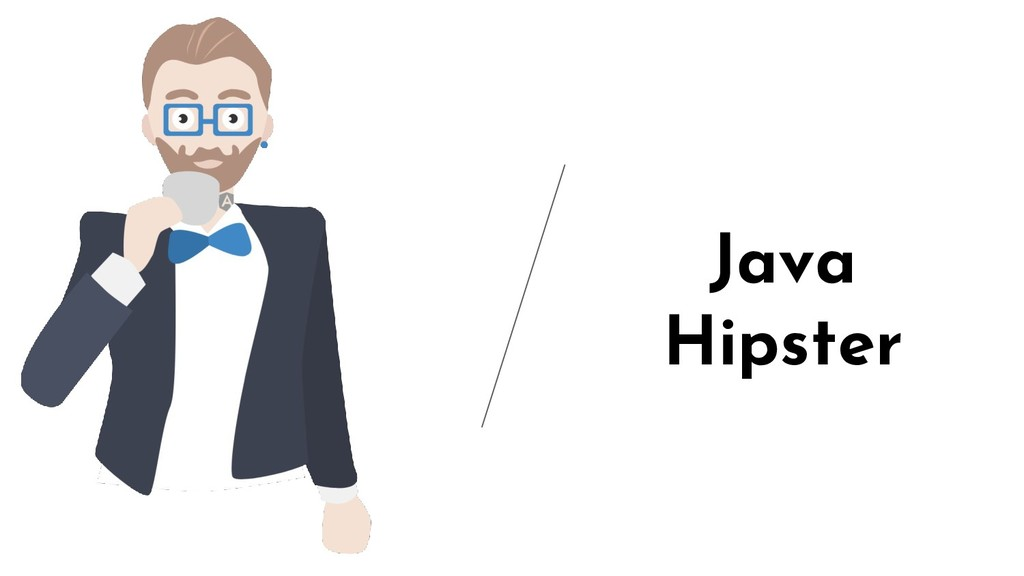 Java Hipster