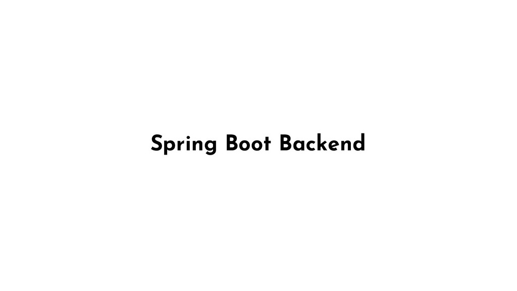 Spring Boot Backend