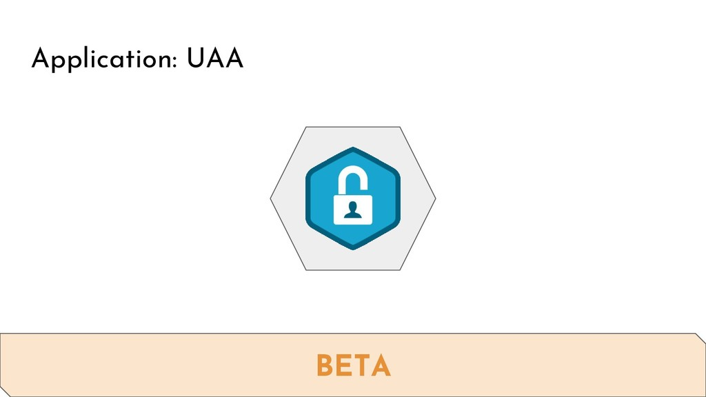 Application: UAA BETA
