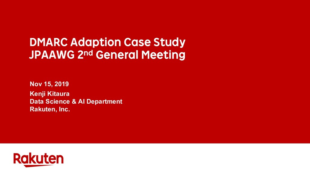 DMARC Adaption Case Study JPAAWG 2nd General Me...