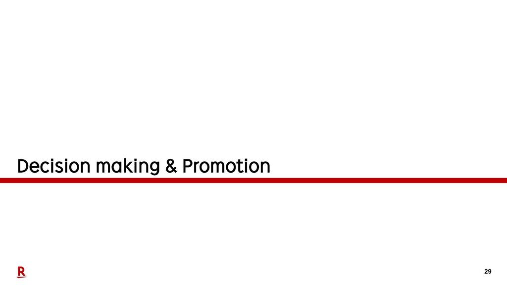 29 Decision making & Promotion