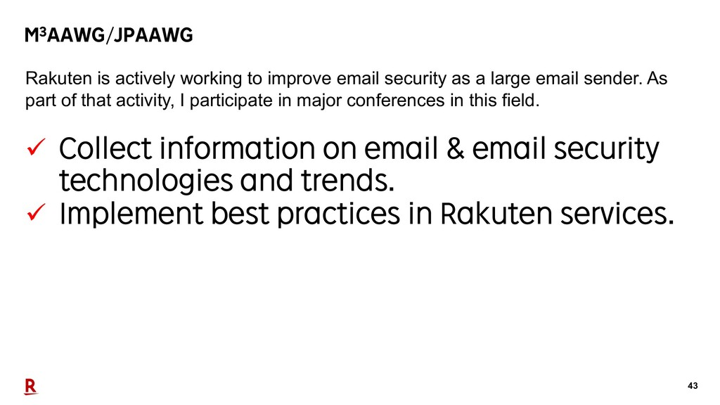 43 M3AAWG/JPAAWG ü Collect information on email...