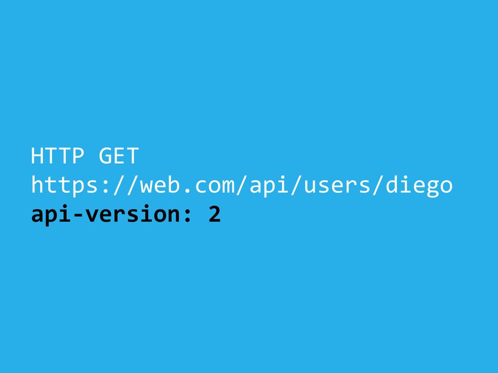 HTTP GET  https://web.com/api/users/diego...