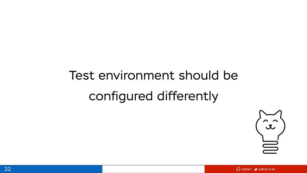 palkan_tula palkan Test environment should be c...