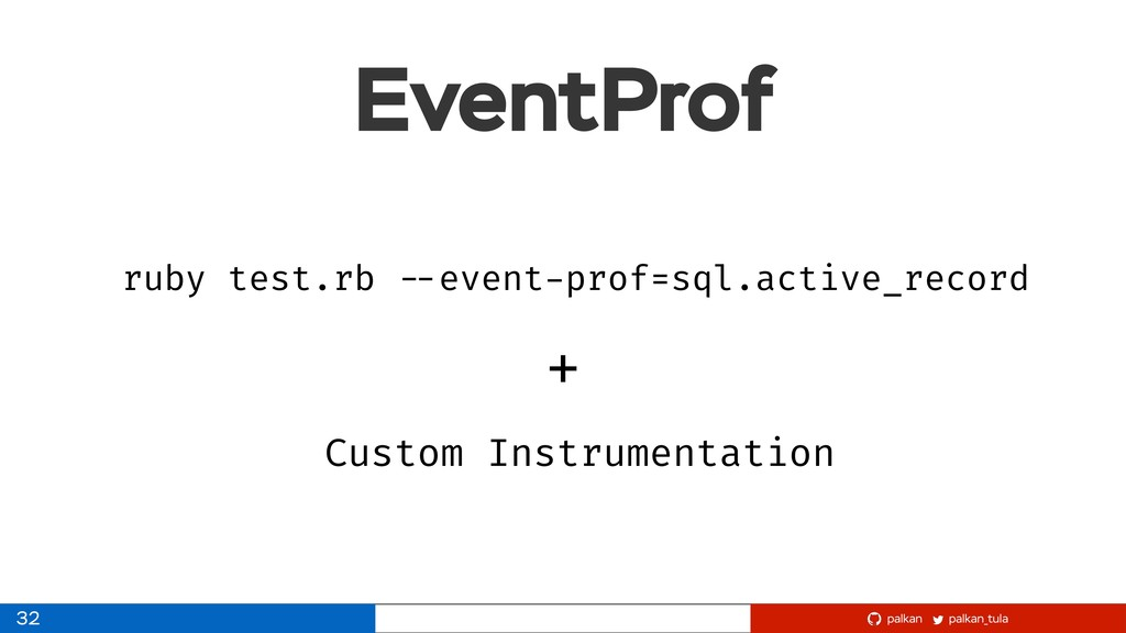 palkan_tula palkan EventProf 32 ruby test.rb --...