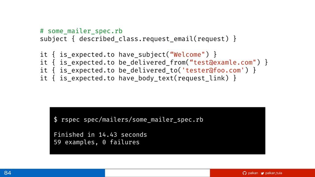 palkan_tula palkan 84 # some_mailer_spec.rb sub...