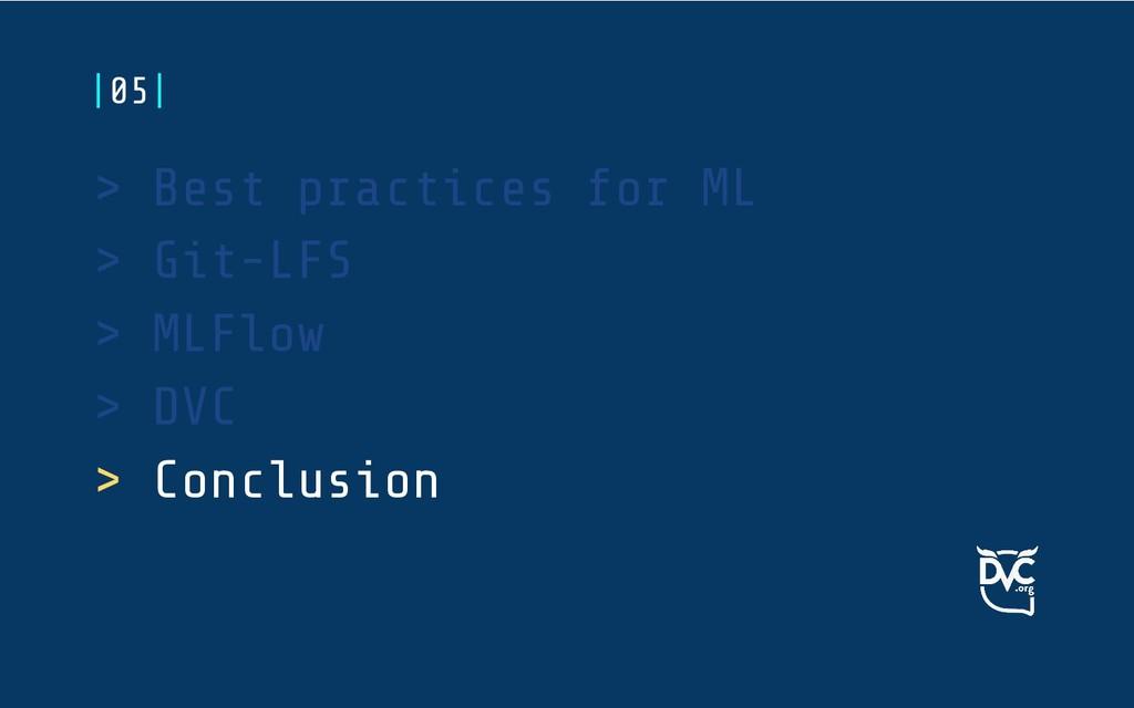 > Best practices for ML > Git-LFS > MLFlow > DV...
