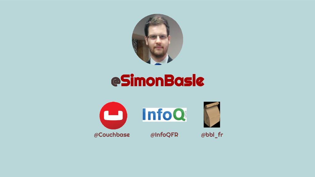 @Couchbase @InfoQFR @bbl_fr @SimonBasle