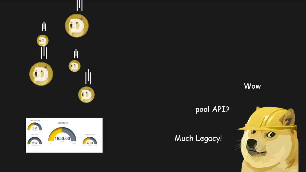 Wow pool API? Much Legacy!
