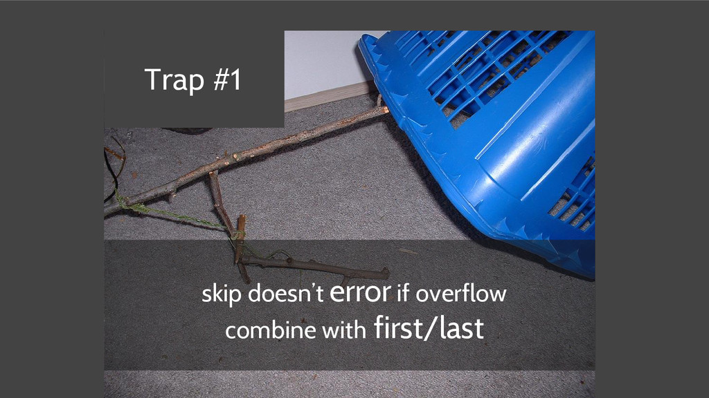 skip doesn't error if overflow combine with fir...