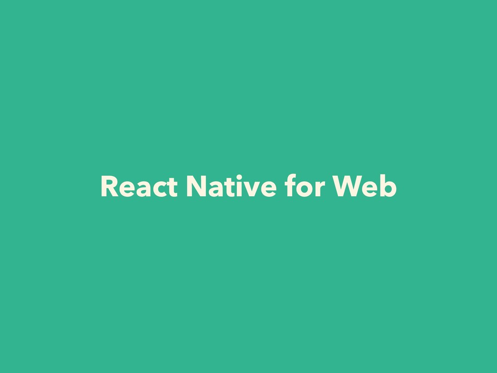 React Native for Web