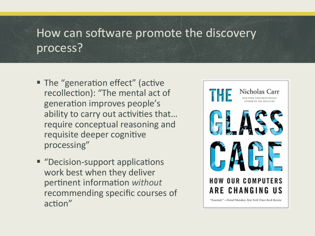 How'can'soLware'promote'the'discovery' process?...
