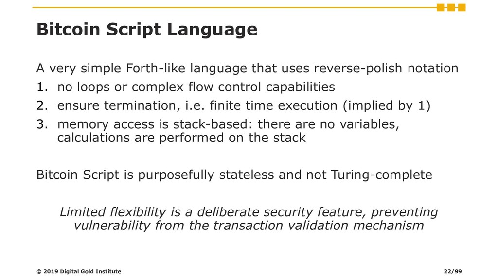 Bitcoin Script Language A very simple Forth-lik...