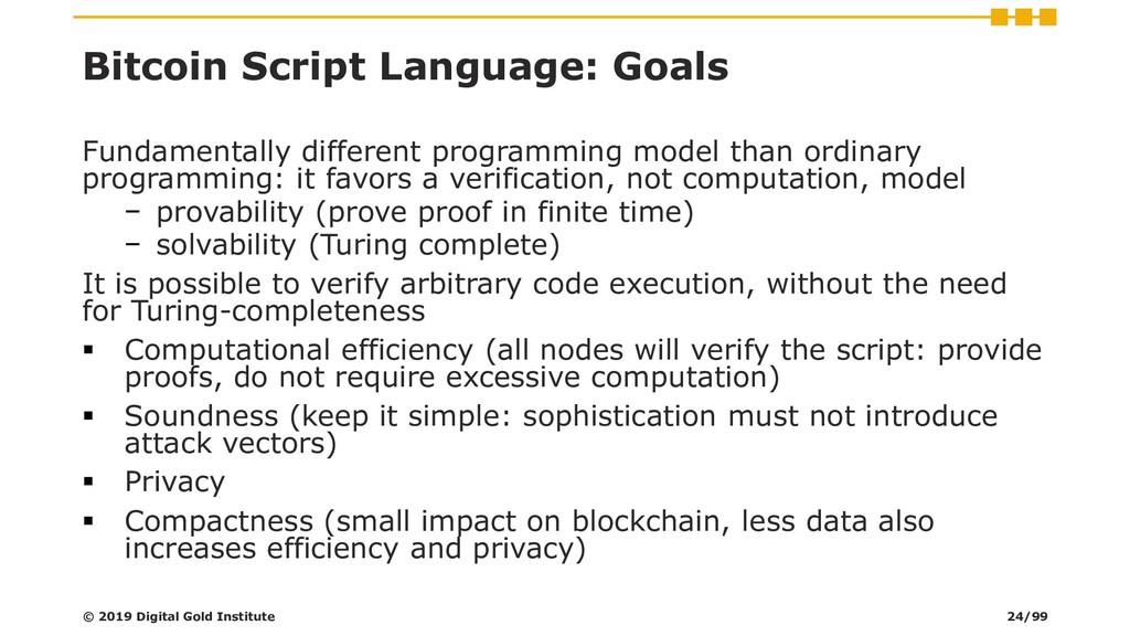 Bitcoin Script Language: Goals Fundamentally di...