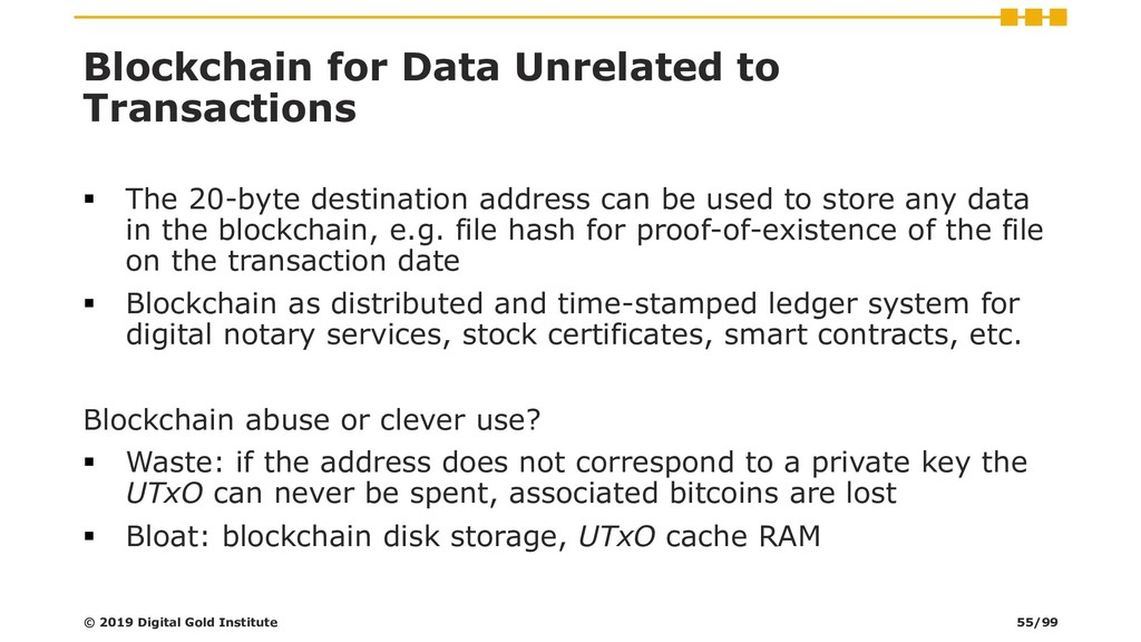 Blockchain for Data Unrelated to Transactions ▪...