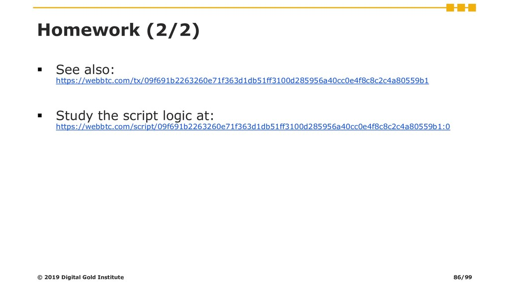 Homework (2/2) ▪ See also: https://webbtc.com/t...