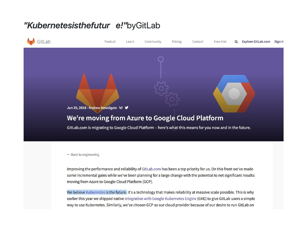 """Kubernetes is the future!"" by GitLab"