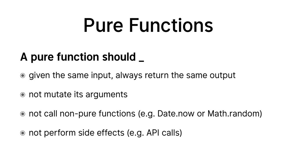 Pure Functions ๏ given the same input, always r...