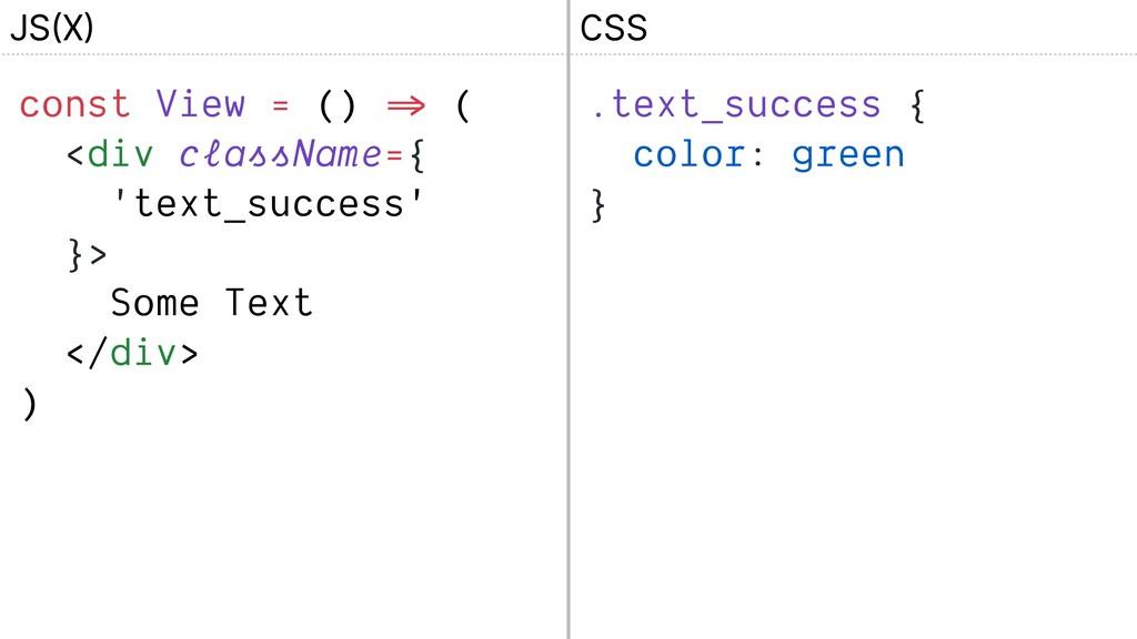 const View = () => ( <div className={ 'text_suc...