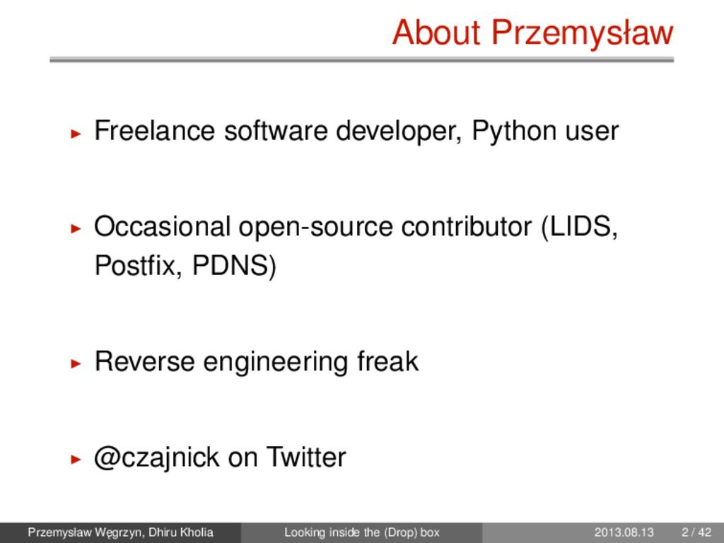 About Przemysław Freelance software developer, ...