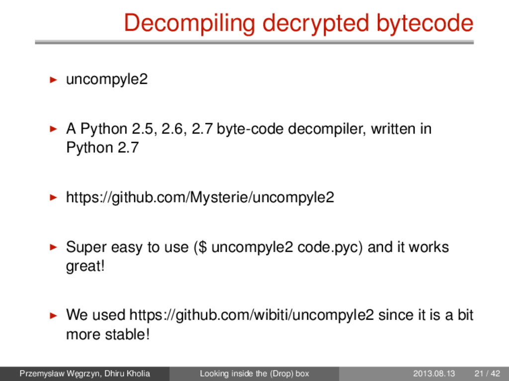 Decompiling decrypted bytecode uncompyle2 A Pyt...