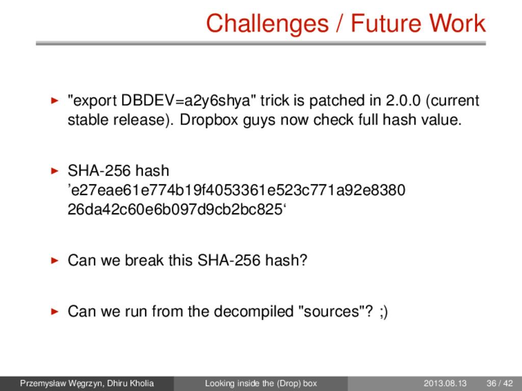"Challenges / Future Work ""export DBDEV=a2y6shya..."