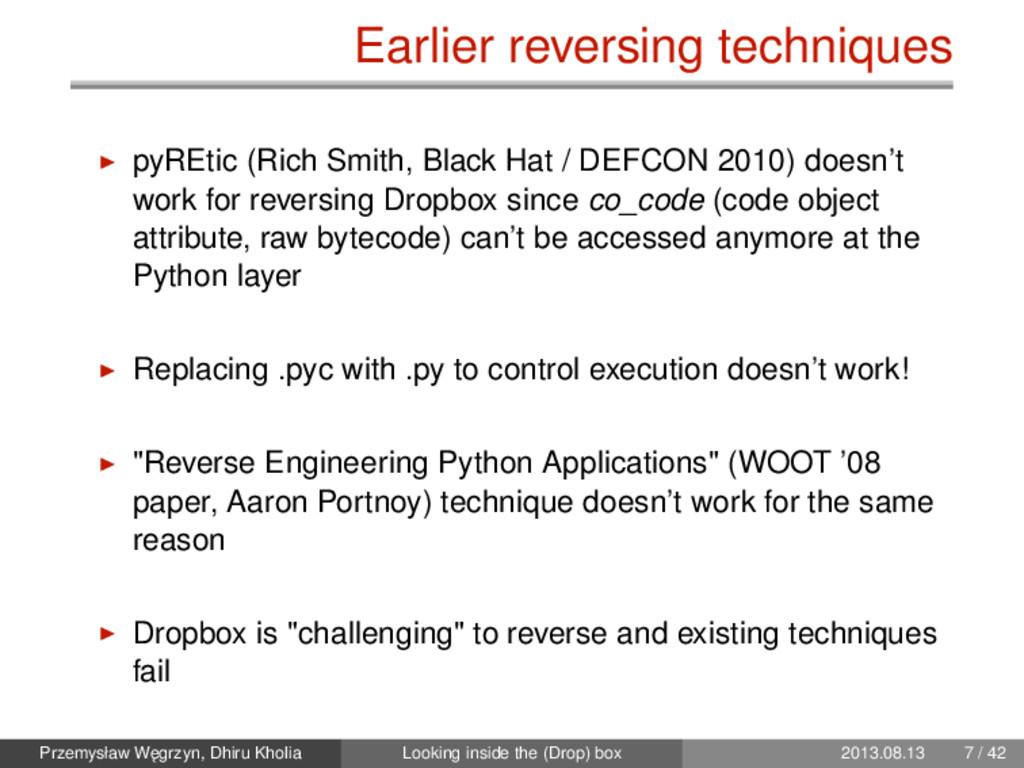 Earlier reversing techniques pyREtic (Rich Smit...