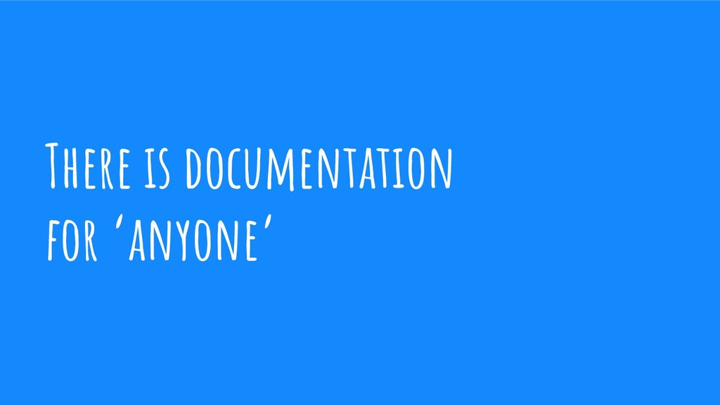 There is documentation for 'anyone'