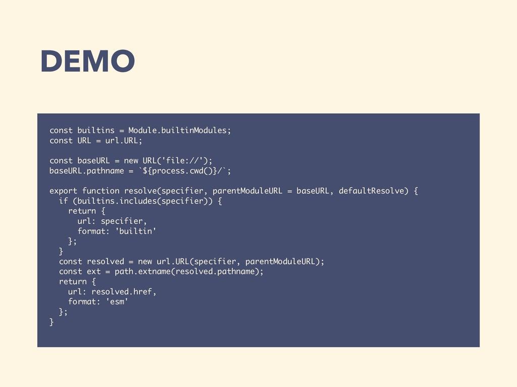 DEMO const builtins = Module.builtinModules; co...