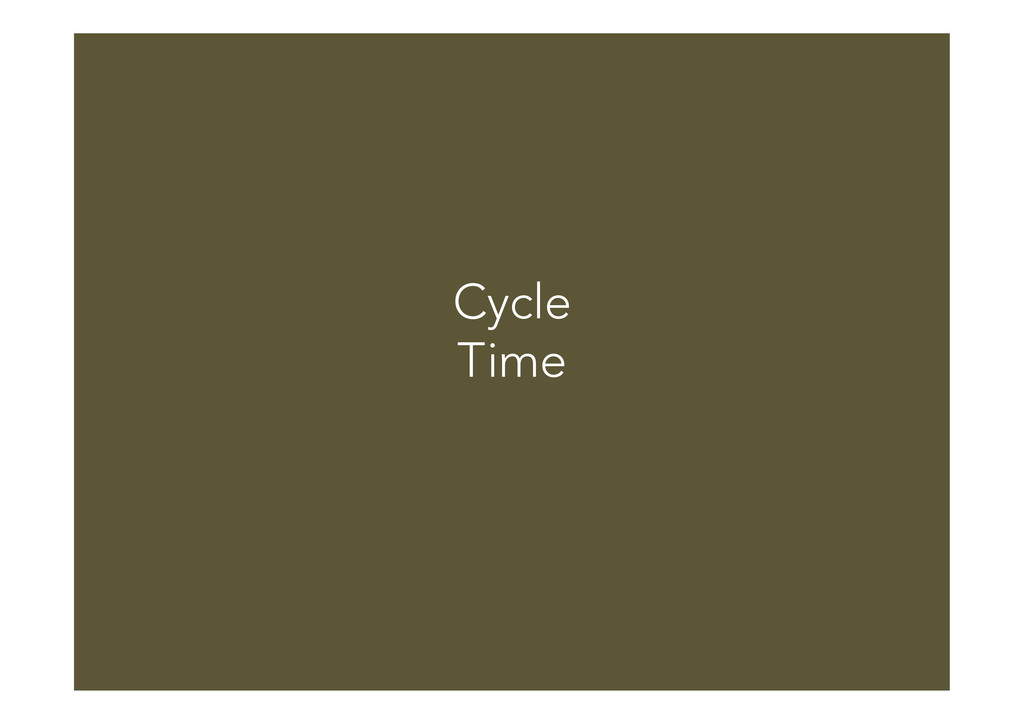 Cycle Time
