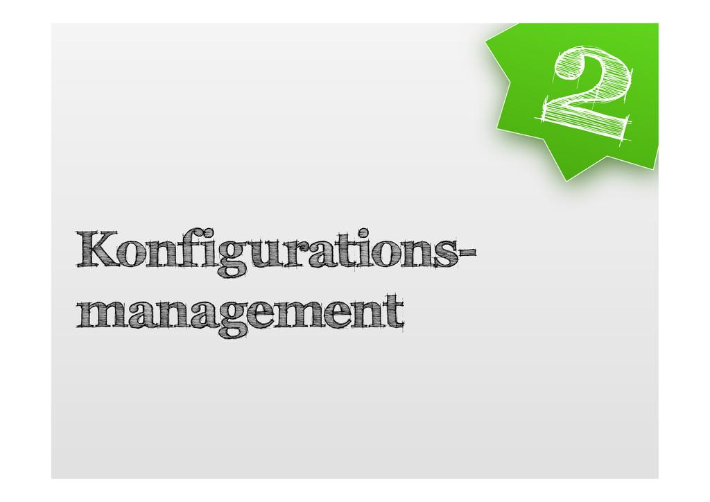 Konfigurations- management 2