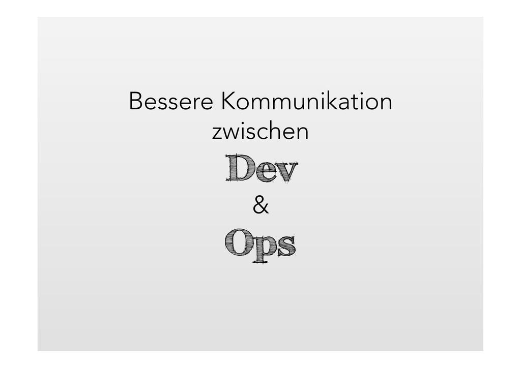 Bessere Kommunikation zwischen Dev & Ops