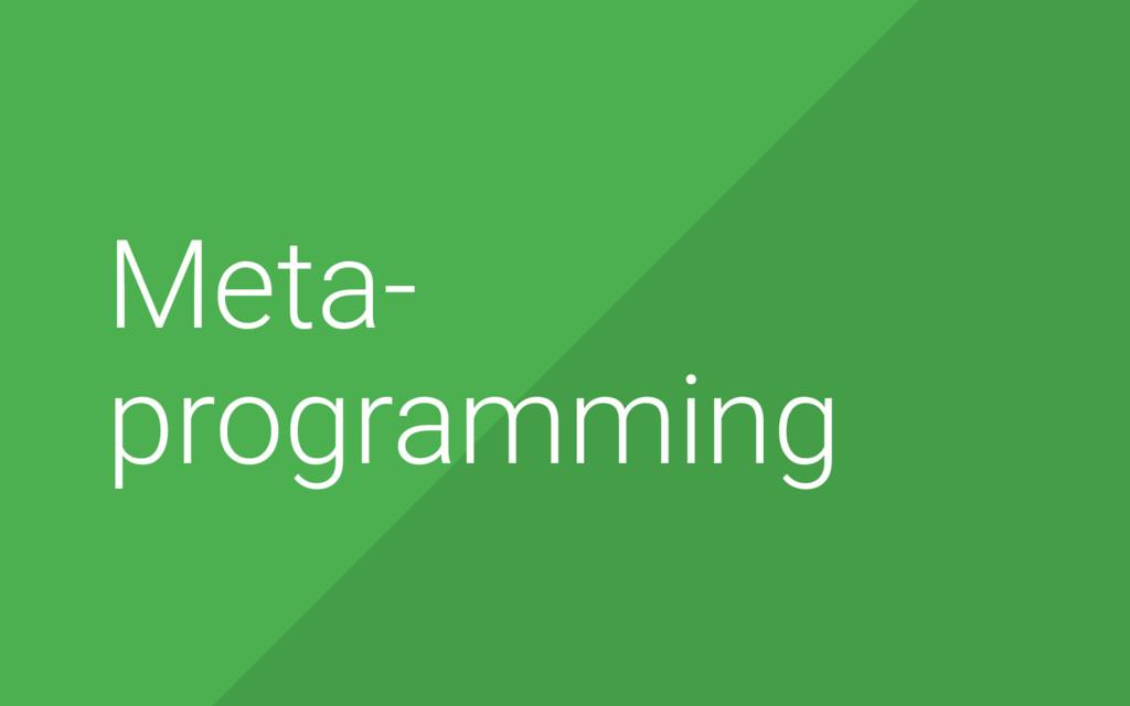 2 Meta- programming