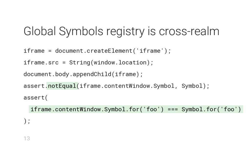 notEqual iframe.contentWindow.Symbol.for('foo')...