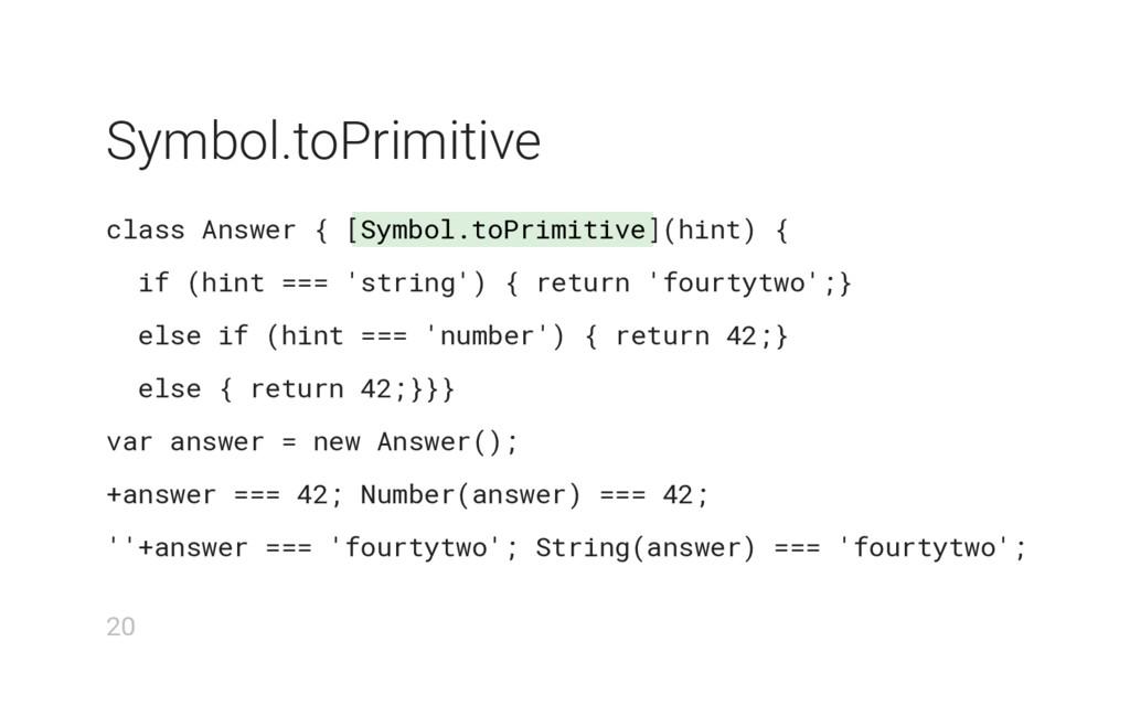 Symbol.toPrimitive Symbol.toPrimitive class Ans...