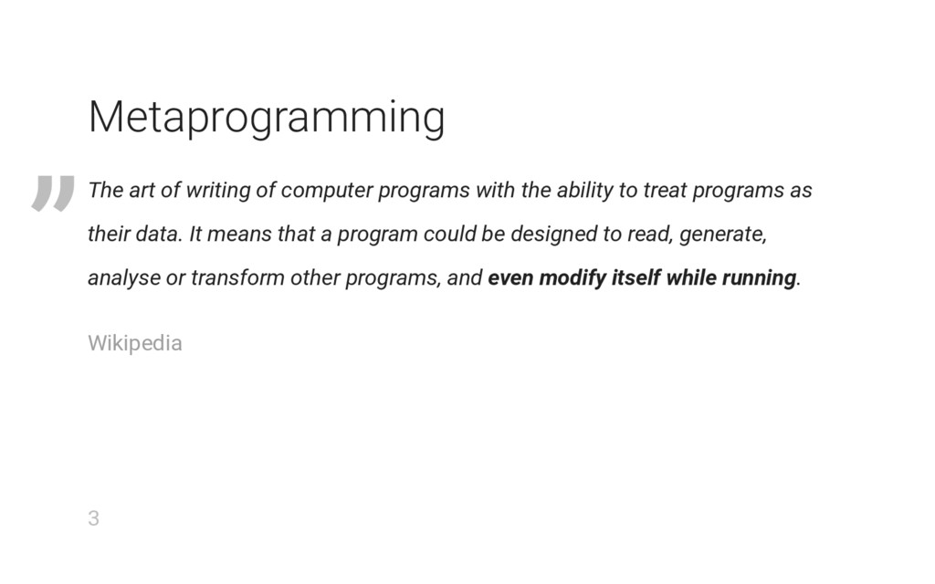 Metaprogramming The art of writing of computer ...