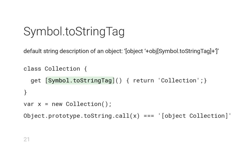Symbol.toStringTag Symbol.toStringTag default s...